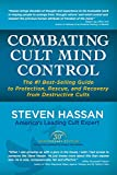 Combating Cult Mind Control: The #1 Best-selling...