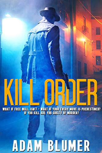 Kill Order by [Adam Blumer]