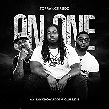 On One (feat. Ray Knowledge & Ollie Rich)