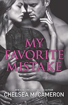 My Favorite Mistake by [Chelsea M. Cameron]