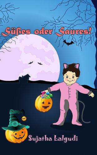 Kinder Halloween : Süßes oder Saures - Eine Bildergeschichte für Kinder über Halloween: Kinderbücher (Halloween Kinder Alter 1-4 Jahre), halloween buch, ... Sammlung - Childrens books in German 31)