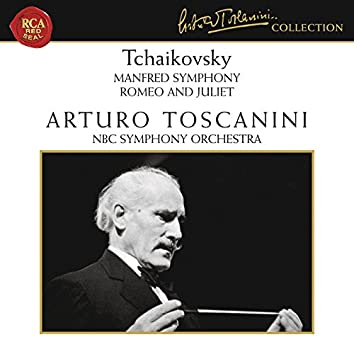 Tchaikovsky: Manfred Symphony, Op. 58 & Romeo and Juliet, TH 42