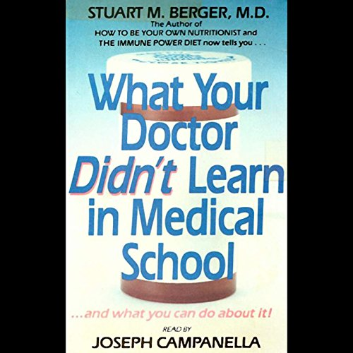 What Your Doctor Didn't Learn In Medical School audiobook cover art