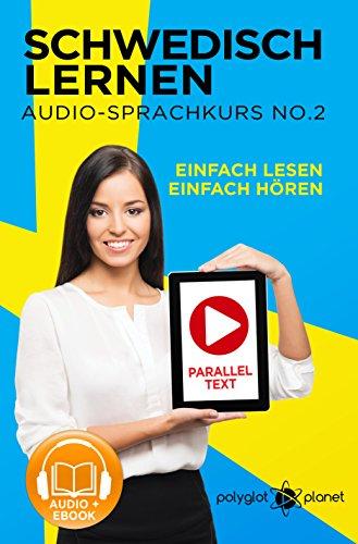 Schwedisch Lernen - Einfach Lesen | Einfach Hören Paralleltext (Schwedisch Audio-Sprachkurs Book 3) (Swedish Edition)