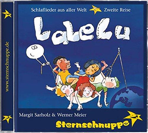 Lalelu: Schlaflieder aus aller Welt - Zweite Reise