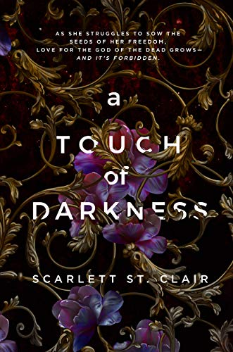 Amazon.com: A Touch of Darkness (Hades X Persephone Book 1) eBook: St.  Clair, Scarlett: Kindle Store