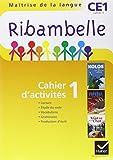 Ribambelle CE1 Serie Jaune, Cahier d'Activites 1, ed. 2011 (Non Vendu Seul)
