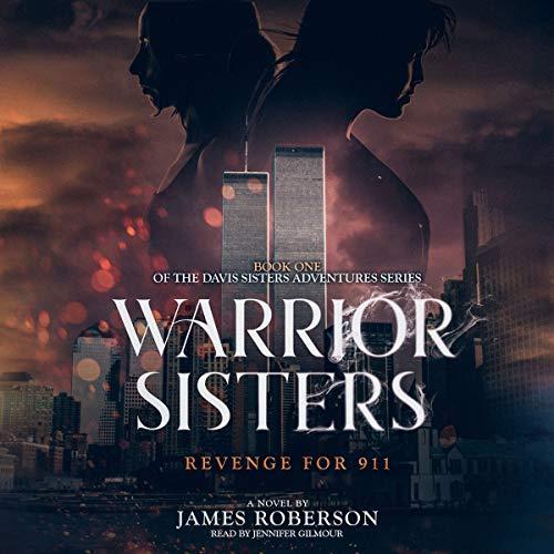 Warrior Sisters: Revenge for 911 audiobook cover art