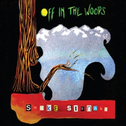 Off In the Woods