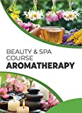 The complete book of essential oils and aromatherapy: aromatherapy for health professionals (English Edition)