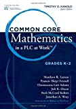 "Common Core Mathematics in a PLC at Work""¢, Grades K-2"