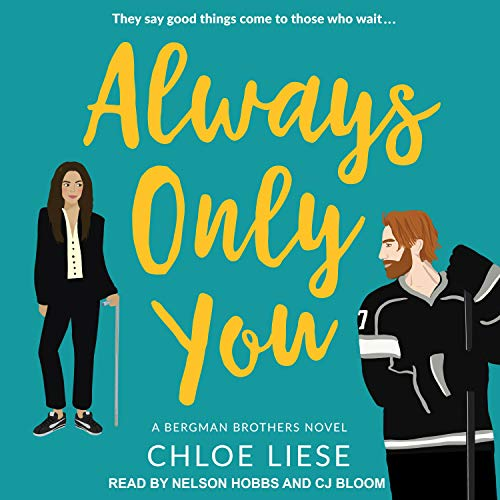Always Only You: Bergman Brothers, Book 2