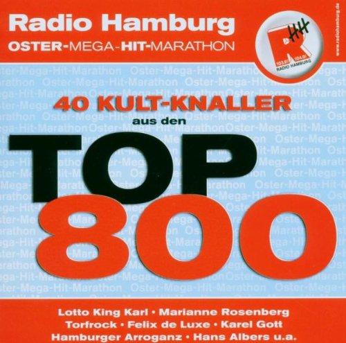 Radio Hamburg - 40 Kult-Knaller aus den Top 800