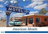 American Motels - Nostalgie mit Neon (Wandkalender 2022 DIN A3 quer): Historische Motels sind wie Oldtimer - sie wecken nostalgische Gefuehle und faszinieren durch ihre Individualitaet (Monatskalender, 14 Seiten )