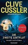 Die zweite Sintflut: Ein Kurt-Austin-Roman (Die Kurt-Austin-Abenteuer, Band 15) - Clive Cussler
