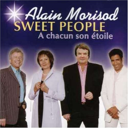 A Chacun Son Etoile by Alain Morisod & Sweet People