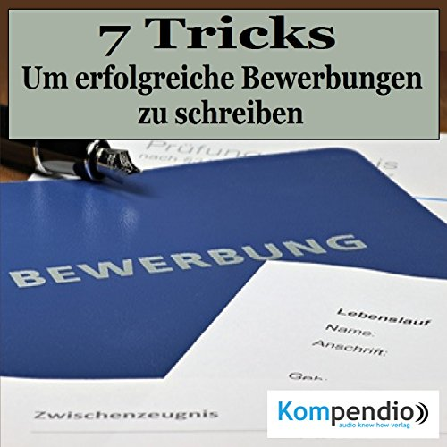Erfolgreiche Bewerbungen schreiben     7 Tricks, um mit der Bewerbung zu überzeugen              By:                                                                                                                                 Robert Sasse,                                                                                        Yannick Esters                               Narrated by:                                                                                                                                 Yannick Esters                      Length: 24 mins     Not rated yet     Overall 0.0