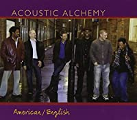 American / English by Acoustic Alchemy (2005-03-29)