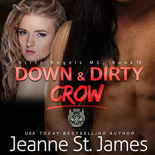 Down & Dirty: Crow audiobook cover art