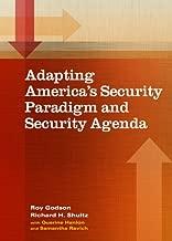 Adapting America's Security Paradigm and Security Agenda