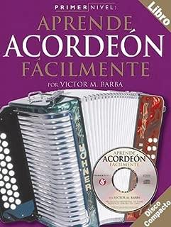 Primer Nivel: Aprende Acordeon Facilmente: (Spanish Edition of Step One - Teach Yourself Accordion)