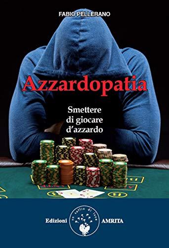 Azzardopatia: Smettere di giocare d'azzardo