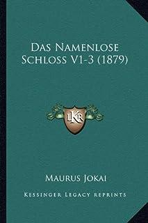 Das Namenlose Schloss V1-3 (1879)
