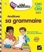 Collection Chouette - Francais: Ameliorer sa grammaire (CM1-CM2)