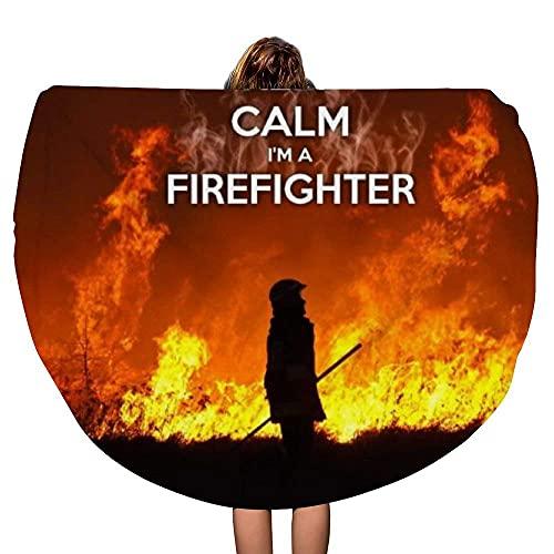 Keep Calm and I 'm A Firefighter Manta de Toalla de Playa Redonda Gruesa Throw Mandala Microfiber Bohemian Circle Style Oversized Extra Large Yoga Mat Cubierta de Mesa