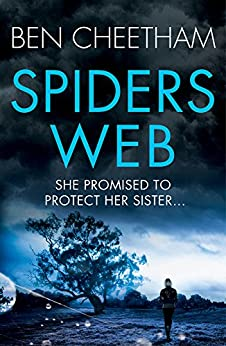 Spider's Web: One of the most powerful and disturbing suspense thrillers you will read this year (The Missing Ones Book 3) by [Ben Cheetham]