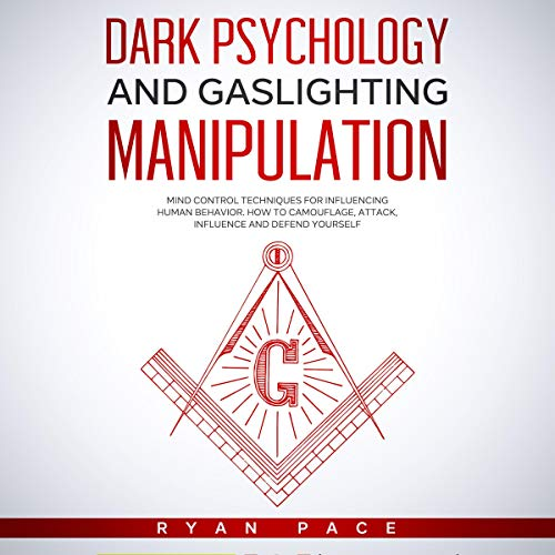 Dark Psychology and Gaslighting Manipulation  By  cover art