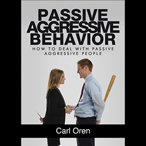 Passive Aggressive Behavior audiobook cover art