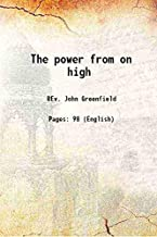 The power from on high 1727-1927 [Hardcover]