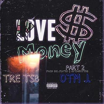 Love Money Pt. 2
