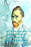 I Put My Heart And Soul Into My Work And I Have lost My Mind In The Process:Vincent Van Gogh: Password Logbook in Disguise with Beautiful Vincent Van ... / Organizer)for men women kids art lovers