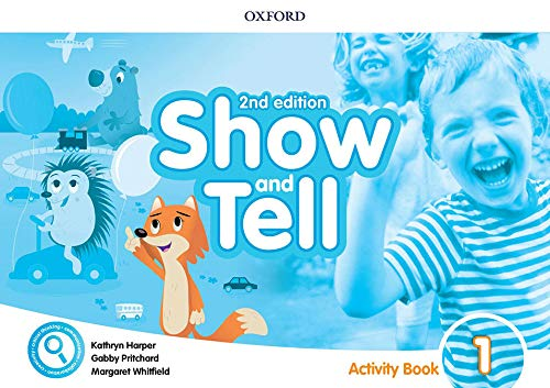 Oxford Show and Tell 1. Activity Book 2nd Edition (Oxford Show and Tell Second Edition)