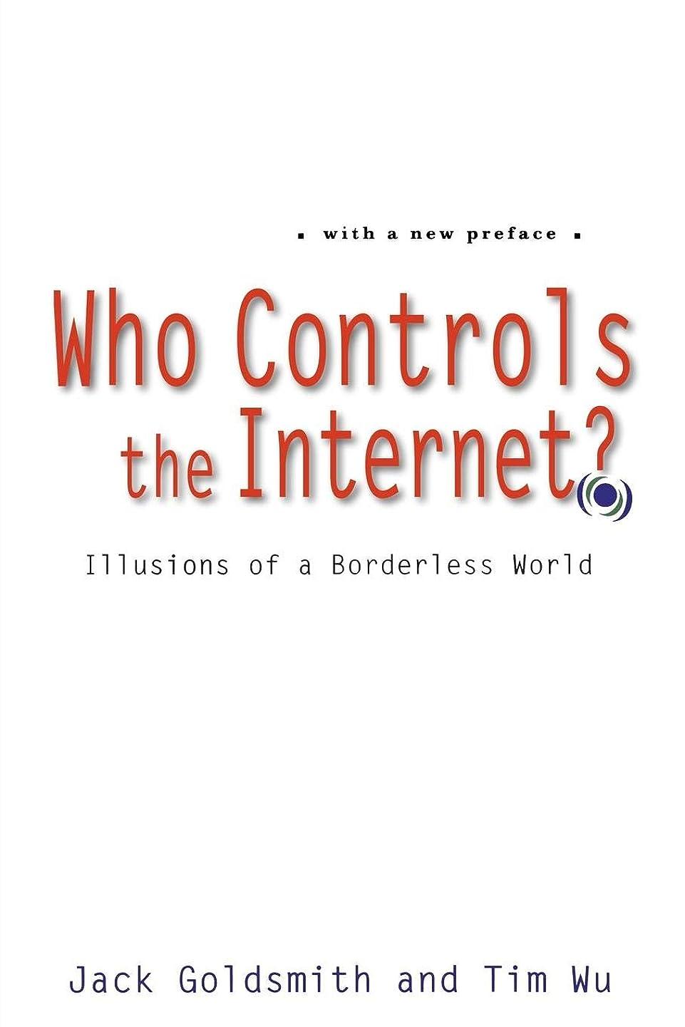 水銀の免除ひらめきWho Controls the Internet?: Illusions of a Borderless World