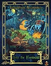 Into the Feyweald (5E) (Legendary Beginnings (5E)) (Volume 1)