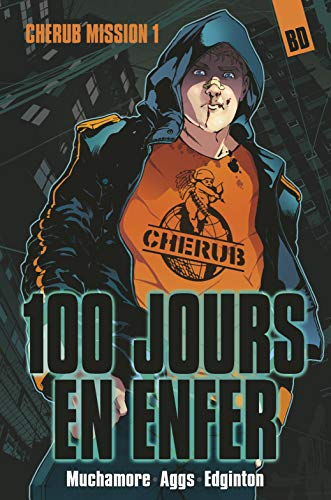 Cherub, la BD Tome 1 : 100 jours en enfer