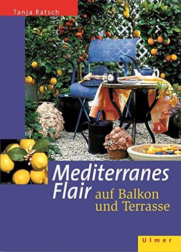 Mediterranes Flair auf Balkon und...