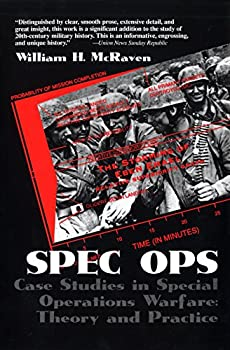 Spec Ops  Case Studies in Special Operations Warfare  Theory and Practice