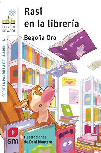 Rasi en la librería (El Barco de Vapor Blanca)