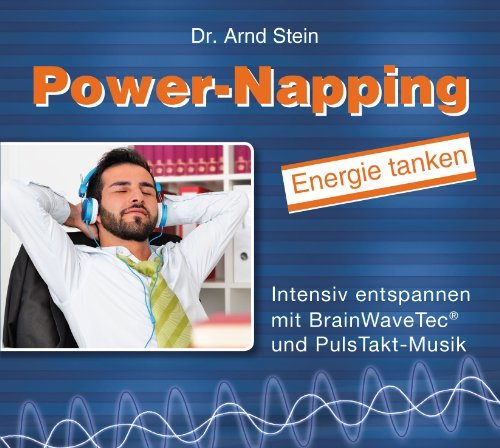 Power-Napping - Innovative Kurz-Entspannung; Energie tanken