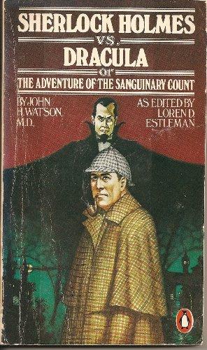 Sherlock Holmes vs. Dracula 0140052623 Book Cover