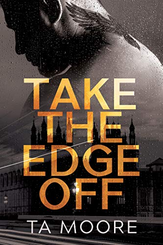Take the Edge Off (English Edition)