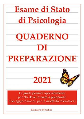 Esame di Stato di Psicologia. Quaderno di preparazione 2021