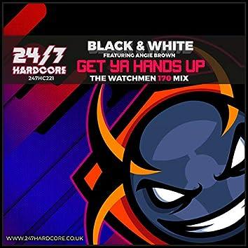 Get Ya Hands Up! (The Watchmen 170 Mix)