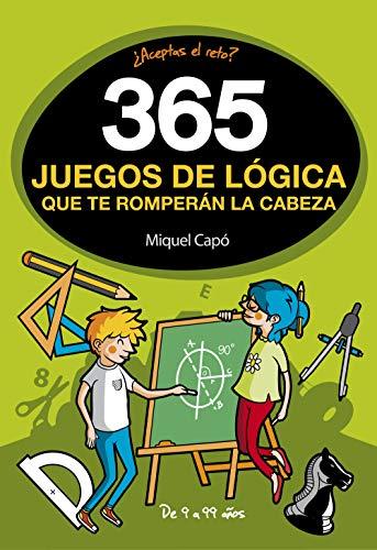 365 enigmas y juegos de lógica: Para niños y niñas. Acertijos divertidos...