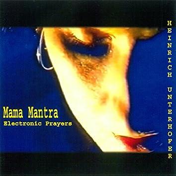 Mama Mantra, Electronic Prayers