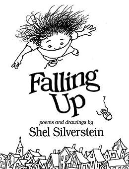 Falling Up by [Shel Silverstein]